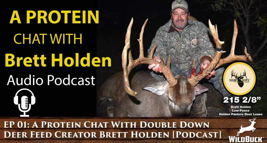 A Protein Chat With Double Down Deer Feed Creator Brett Holden [Podcast] WP